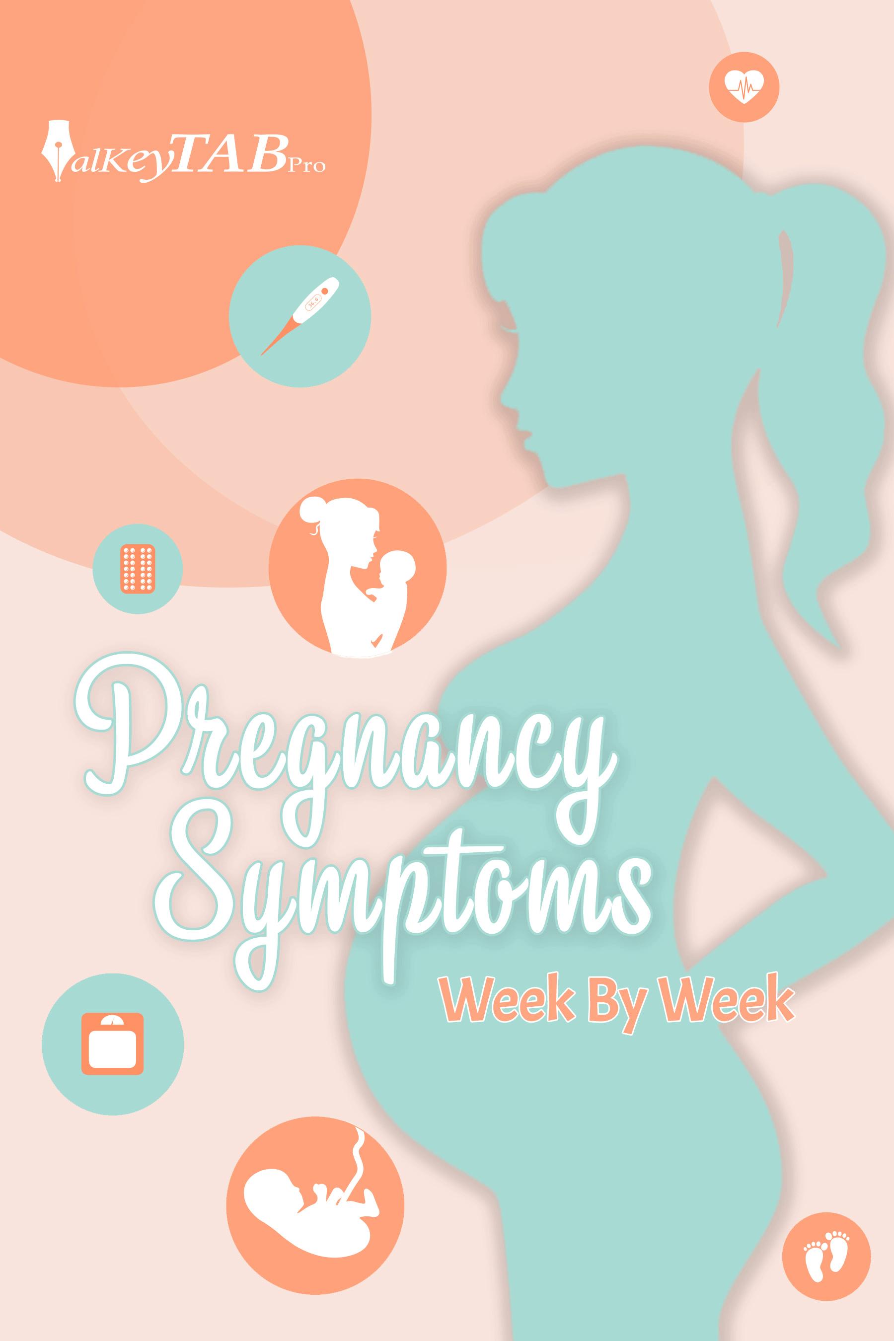 Pregnancy Symptoms Week By Week