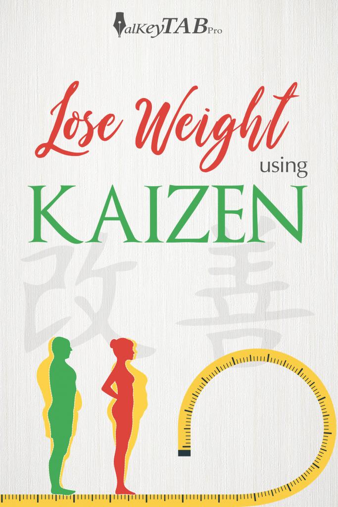 Lose weight Using Kaizen