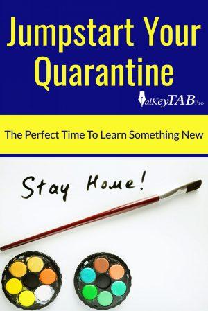 Jumpstart Your Quarantine